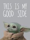 Star Wars Mandalorian The Child Chocolate Side