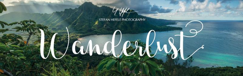 Wanderlust - Stefan Hefele Photography